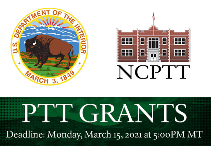NPS Preservation Technology and Training (PTT) Grant Opportunity